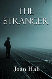 The Stranger ebook by Joan Hall