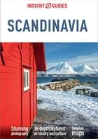 Insight Guides Scandinavia (Travel Guide eBook) ebook by Insight Guides