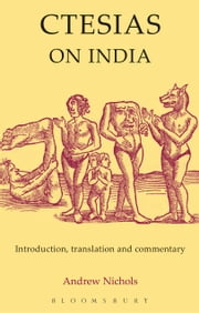 Ctesias: On India ebook by Andrew Nichols