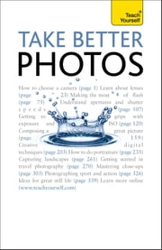 Take Better Photos: Teach Yourself ebook by Lee Frost