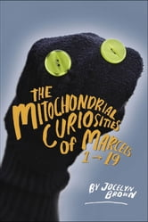Mitochondrial Curiosities of Marcels 1 to 19, The ebook by Jocelyn Brown