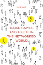 Human Capital and Assets in the Networked World