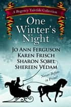 One Winter's Night ebook by Sharon Sobel, Jo Ann Ferguson, Karen Frisch,...
