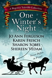 One Winter's Night ebook by Sharon Sobel,Jo Ann Ferguson,Karen Frisch,Shereen Vedam