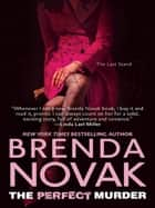The Perfect Murder (Mills & Boon M&B) (The Last Stand, Book 6) ebook by Brenda Novak