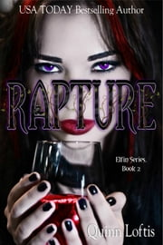 Rapture ebook by Quinn Loftis