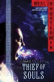 Thief of Souls ebook by Neal Shusterman