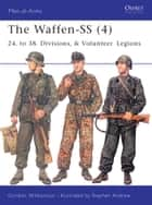 The Waffen-SS (4) ebook by Gordon Williamson,Stephen Andrew