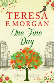 One Fine Day ebook by Teresa F. Morgan