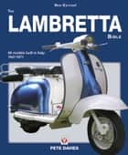 The Lambretta Bible ebook by Pete Davies