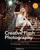 Creative Flash Photography ebook by Tilo Gockel