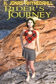 Rider's Journey ebook by H. Jonas Rhynedahll