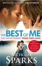 The Best Of Me ebook by