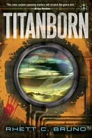 Titanborn ebook by Rhett C. Bruno