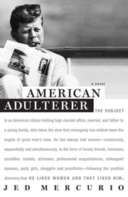 American Adulterer - A novel ebook by Jed Mercurio