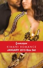 Harlequin Kimani Romance January 2015 Box Set - An Anthology ebook by Kayla Perrin, Velvet Carter, Sheryl Lister,...