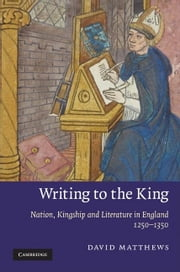 Writing to the King ebook by Matthews, David
