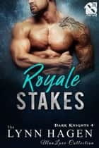 Royale Stakes ebook by Lynn Hagen