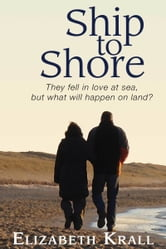 Ship to Shore ebook by Elizabeth Krall