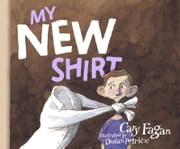 My New Shirt ebook by Cary Fagan,Dusan Petricic