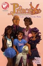 Princeless Tales of Family Ashe #1 ebook by Jeremy Whitley, Various