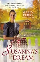 Susanna's Dream eBook by Marta Perry