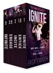 Ignite: The Complete Series - Ignite ebook by Erica Crouch