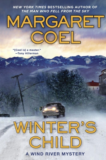 Winter's Child E-bok by Margaret Coel