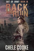 Rack and Ruin ebook by Chele Cooke