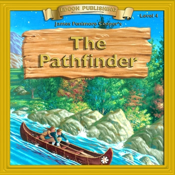 The Pathfinder - 10 Chapter Classics audiobook by James Fenimore Cooper