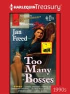 Too Many Bosses ebook by Jan Freed