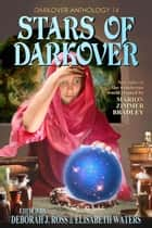 Stars of Darkover - Darkover Anthology ebook by Deborah J. Ross, Elisabeth Waters