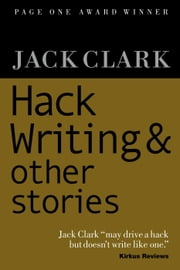 Hack Writing & Other Stories ebook by Jack Clark