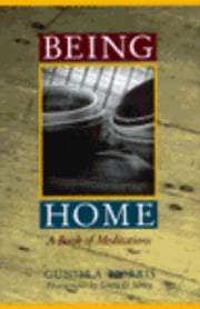 Being Home ebook by Greta D. Sibley,Gunilla Norris
