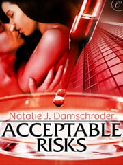 Acceptable Risks ebook by Natalie J. Damschroder