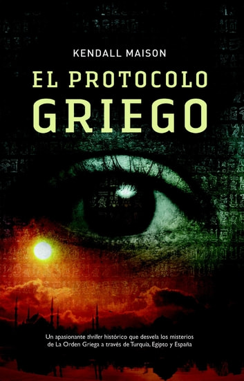El protocolo griego ebook by Kendall Maison