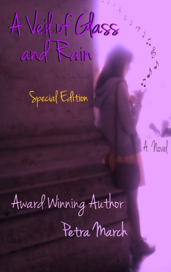 A Veil of Glass and Rain:Special Edition ebook by Petra March