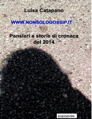 www.nonsologossip.it ebook by Luisa Catapano