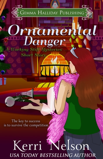Ornamental Danger (a Working Stiff Mysteries short story) ebook by Kerri Nelson