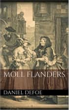 Moll Flanders ebooks by Daniel Defoe
