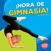 ¡Hora de gimnasia! (Gymnastics Time!) audiobook by Brendan Flynn