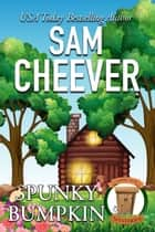 Spunky Bumpkin ebook by Sam Cheever