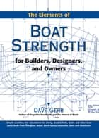 The Elements of Boat Strength: For Builders, Designers, and Owners ebook by Dave Gerr