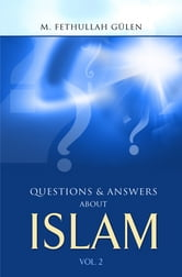 Questions And Answers About Islam ebook by Fethullah Gulen