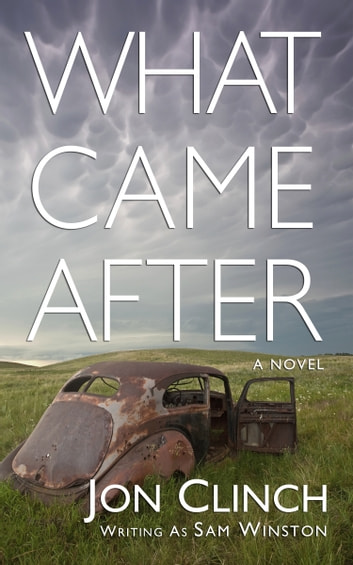 What Came After ebook by Sam Winston,Jon Clinch