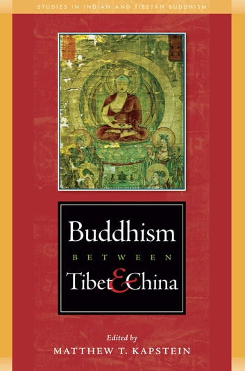 Buddhism Between Tibet and China ebook by