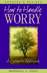 How to Handle Worry ebook by Cook