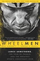 Wheelmen ebook by Reed Albergotti,Vanessa O'Connell