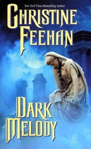 Dark Melody ebook by Christine Feehan