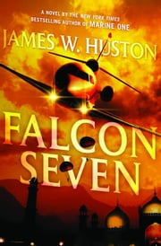 Falcon Seven ebook by James Huston